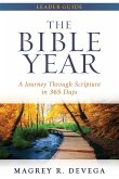 The Bible Year Leader Guide: A Journey Through Scripture in 365 Days