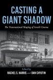 Casting a Giant Shadow (eBook, ePUB)