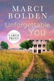 Unforgettable You (Large Print)
