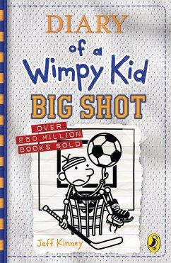 Diary of a Wimpy Kid 16. Big Shot - Kinney, Jeff