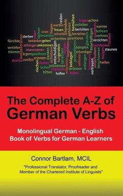 The Complete A-Z of German Verbs - Bartlam, MCIL, Connor