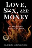 Love, Sex and Money: The Keys to Having a Successful Marriage