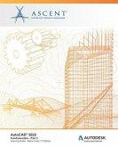 AutoCAD(R) 2022: Fundamentals - Part 2 (Metric Units): Autodesk Authorized Publisher