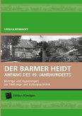 Der Barmer Heidt Anfang des 19. Jahrhunderts