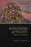 Kingdom of Night: Witnesses to the Holocaust