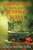 Samantha P. and the Wishing Well