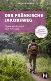 Der fränkische Jakobsweg