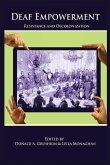 Deaf Empowerment: Resistance and Decolonization