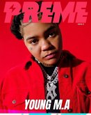 Preme Magazine: Young MA