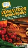 HowExpert Guide to Vegan Food for Non-Vegans