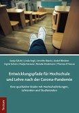 Entwicklungspfade für Hochschule und Lehre nach der Corona-Pandemie
