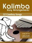 Kalimba Easy Arrangements - 12 Cowboy Songs (eBook, ePUB)