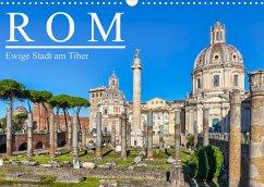 Rom - Ewige Stadt am Tiber (Wandkalender 2022 DIN A3 quer)