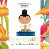 Der kleine Buddha auf der Reise nach Hause, 3 Audio-CD