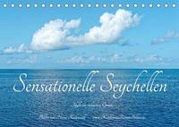 Sensationelle Seychellen - Idylle im Indischen Ozean (Tischkalender 2022 DIN A5 quer)