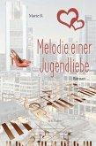 Melodie einer Jugendliebe (eBook, ePUB)