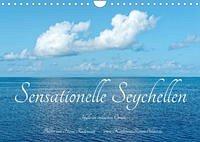 Sensationelle Seychellen - Idylle im Indischen Ozean (Wandkalender 2022 DIN A4 quer)
