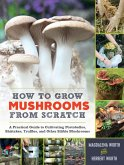 How to Grow Mushrooms from Scratch (eBook, ePUB)