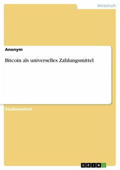 Bitcoin als universelles Zahlungsmittel (eBook, PDF)