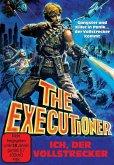 The Executioner-Ich,Der Vollstrecker