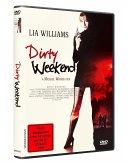 Dirty Weekend - Zur Rache Getrieben