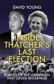 Inside Thatcher's Last Election