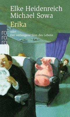 Erika (Mängelexemplar) - Heidenreich, Elke; Sowa, Michael