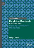 The Mind and Teachers in the Classroom (eBook, PDF)