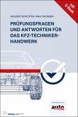 Prüfungsfragen und Antworten für das Kfz-Techniker-Handwerk (eBook, PDF)