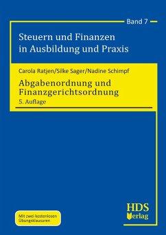 Abgabenordnung und Finanzgerichtsordnung (eBook, PDF) - Ratjen, Carola; Sager, Silke; Schimpf, Nadine