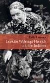 Liselotte Welskopf-Henrich und die Indianer