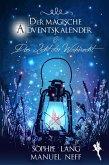 Der magische Adventskalender & Das Licht der Weihnacht (eBook, ePUB)