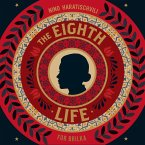 The Eighth Life (Unabridged) (MP3-Download)