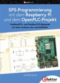 SPS-Programmierung mit dem Raspberry Pi und dem OpenPLC-Projekt (eBook, PDF)