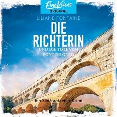 Die Richterin und die Tote vom Pont du Gard - Ein Südfrankreich-Krimi, Band 1 (ungekürzt) (MP3-Download) - Fontaine, Liliane