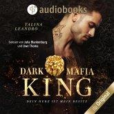 Dein Herz ist mein Besitz - Dark Mafia King-Reihe, Band 1 (Ungekürzt) (MP3-Download)