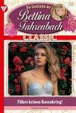 Bettina Fahrenbach Classic 38 - Liebesroman (eBook, ePUB)