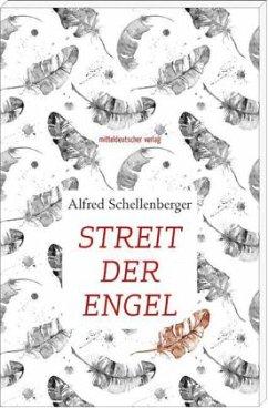 Streit der Engel (Mängelexemplar) - Schellenberger, Alfred