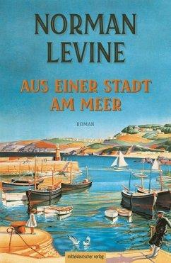 Aus einer Stadt am Meer (Mängelexemplar) - Levine, Norman