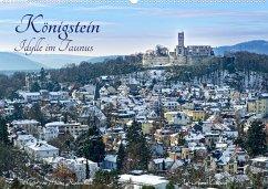 Königstein - Idylle im Taunus (Wandkalender 2022 DIN A2 quer)