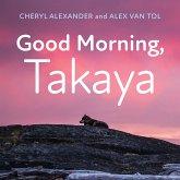 Good Morning, Takaya (eBook, ePUB)