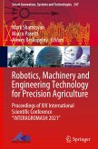 """Robotics, Machinery and Engineering Technology for Precision Agriculture: Proceedings of XIV International Scientific Conference """"Interagromash 2021"""""""