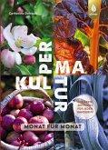 Permakultur Monat für Monat (eBook, PDF)