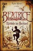 Beatrice - Rückkehr ins Buchland (eBook, ePUB)