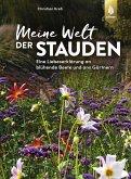 Meine Welt der Stauden (eBook, PDF)