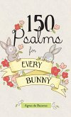 150 Psalms for Every Bunny