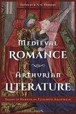 Medieval Romance, Arthurian Literature: Essays in Honour of Elizabeth Archibald