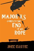 Major B.S. comes to the end of his Rope
