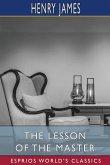 The Lesson of the Master (Esprios Classics)