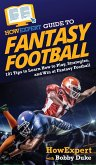 HowExpert Guide to Fantasy Football